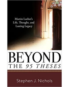 Beyond the 95 Theses