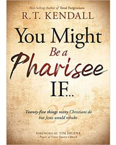 You Might Be a Pharisee If...+ Feb 2021