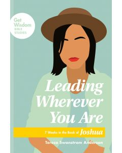 Leading Wherever You Are