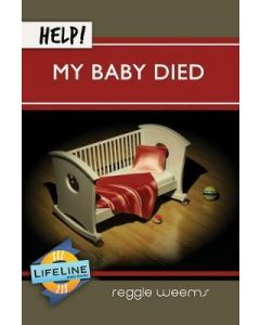 Help! My Baby Died