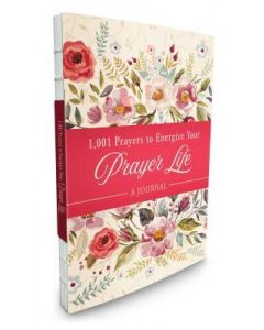 Journal-1001 Prayers to Energize Your Prayer Life