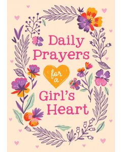 Daily Prayers for a Girl's Heart, Ages 8+