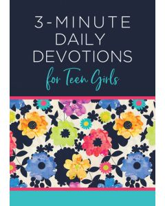 3-Minute Daily Devotions for Teen Girls