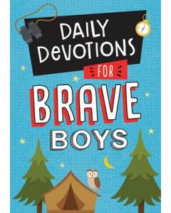 Daily Devotions for Brave Boys, Age 8-10
