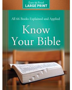 Know Your Bible Large Print Edn