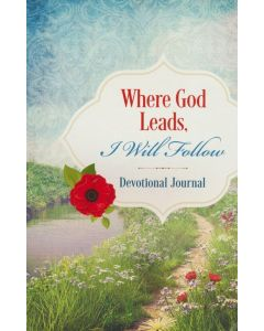Journal with Devotion-Where God Leads, I Will Follow