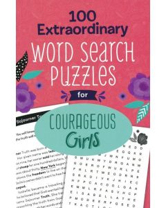100 Extraordinary Word Search Puzzles for Courageous Girls