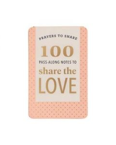 Prayers to Share : 100 Pass-Along Notes to Share the Love