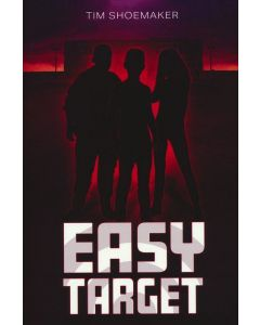 Easy Target, Ages 12-14  (Novel)