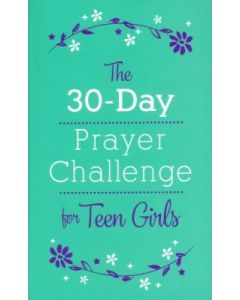30-Day Prayer Challenge for Teen Girls