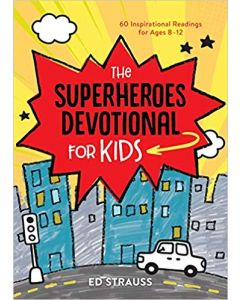 Superheroes Devotional For Kids (ages 8-12)