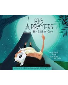 Big Prayers for Little Kids
