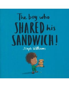 Boy Who Shared His Sandwich Children Book