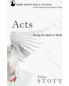 John Stott Bible Study: Acts