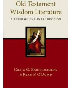 Old Testament Wisdom Literature (Theolog/Intro.)