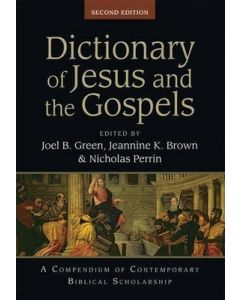 Dictionary Of Jesus & The Gospels (2nd edn)