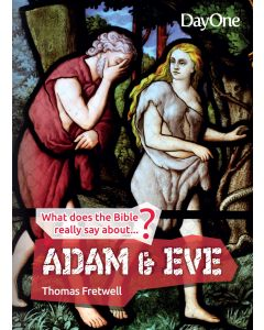 What Does the Bible Really Say/ Adam & Eve