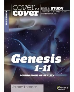 Cover To Cover Bible Study-Genesis 1 - 11