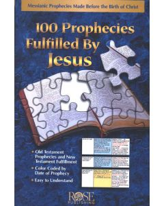 100 Prophecies Fulfilled by Jesus-Pamphlet