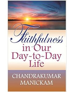 Faithfulness in Our Day to Day Life