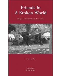 Friends In A Broken World