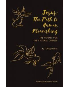 Jesus: The Path to Human Flourishing