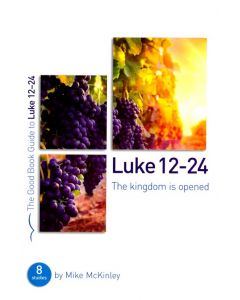 Luke 12-24 (Good Book Guides)