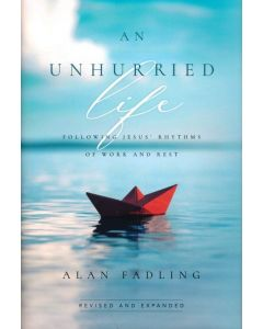 An Unhurried Life-Revised/Expanded
