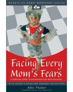 Facing Every Mom's Fears
