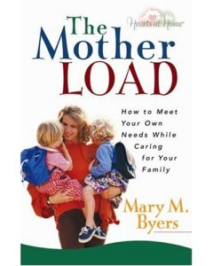 Mother Load (How/Meet Your/Needs While Caring/You
