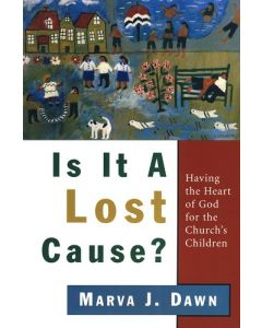 Is It A Lost Cause? (Having The Heart of God)