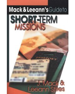 Mack & Leeann's Guide To Short-Term Missions