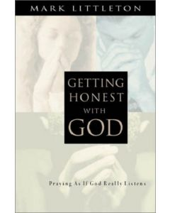 Getting Honest With God *