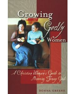 Growing Godly Women