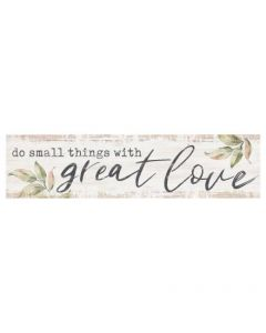 Little Sign - Do Small Things With Great Love