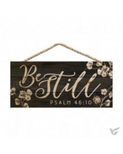 Hanging Sign-Be Still, Ps 46:10 (HSA0185)