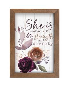 She Is Clothed With Strength and Dignity Framed Art