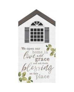 Little House Tabletop - We Open Our Home In Love And Grace