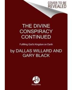 Divine Conspiracy Continued, The