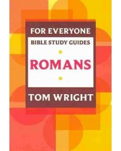 For Everyone Bible Study Guide: Romans