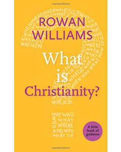 Little Book Of Guidance: What is Christianity ?