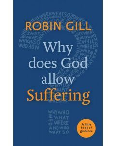 Little Book Of Guidance: Why does God Allow Suffering