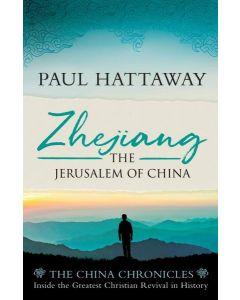Zhejiang: The Jerusalem of China