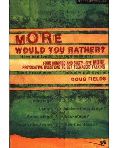 More Would You Rather? (Quick Questions)