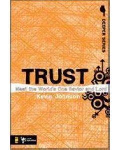 Deeper Series  :  Trust