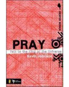 Deeper Series - Pray