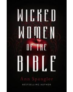 Wicked Women of the Bible