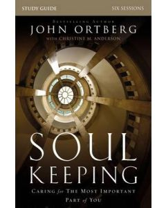 Soul Keeping- Study Guide