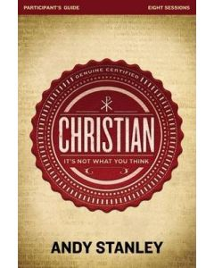 Christian, It's Not What You Think - Participant's Guide