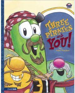 VeggieTales Series -Three Pirates And You!
